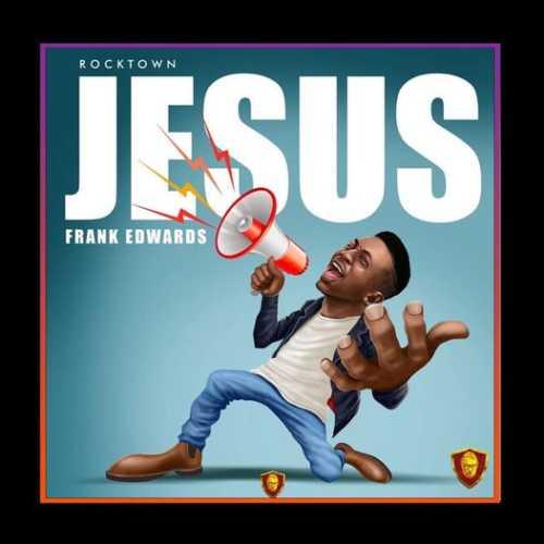 Frank edward Jesus 1 mp3 download free