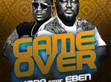Koda Game Over ft Eben mp3 video download