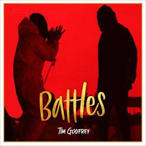 Tim Godfrey battles 1 mp3 download free