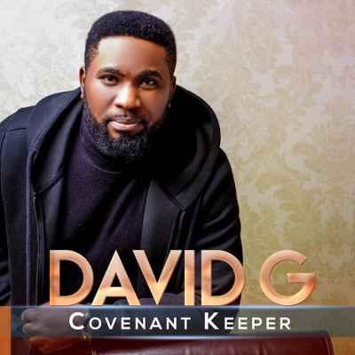 Covenant Keeper David G 1 mp3 download free