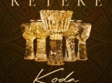 Koda Keteke Album mp3 download