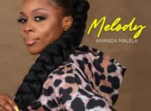 Amanda Malela Melody mp3 download