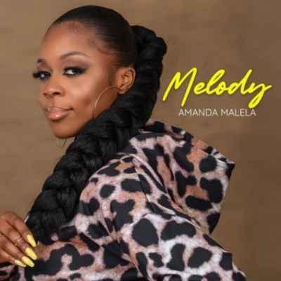 Amanda Malela Melody mp3 download free