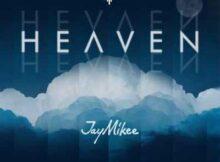 Jaymikee Heaven Album mp3 zip download