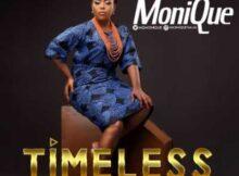 Monique Timeless mp3 video download