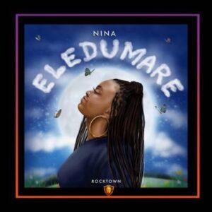 Nina Eledumare 1 mp3 download free