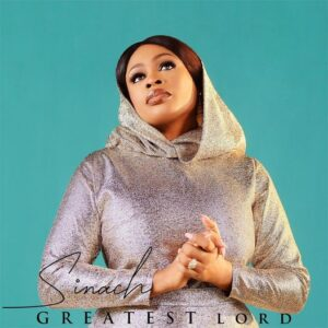 Sinach Greatest Lord album mp3 download
