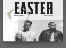 Travis Greene Easter ft Todd Dulaney mp3 download