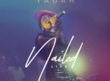Yadah Nailed video mp4 download