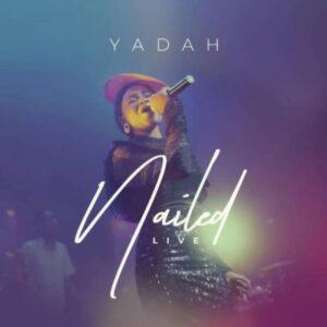 Yadah Nailed video mp4 download