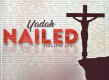 Yadah Nailed mp3 download