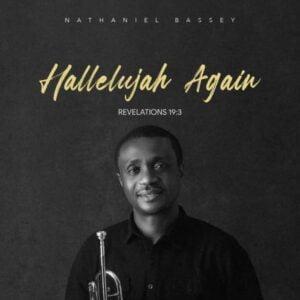 Nathaniel Bassey What a Saviour mp3 download