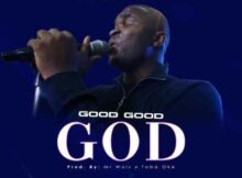 Toba Oke Good Good God mp3 video download