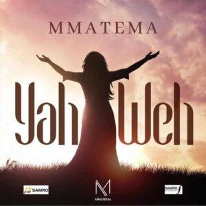Mmatema Yahweh mp3 download