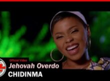 Chidinma Jehovah Overdo mp3 video download